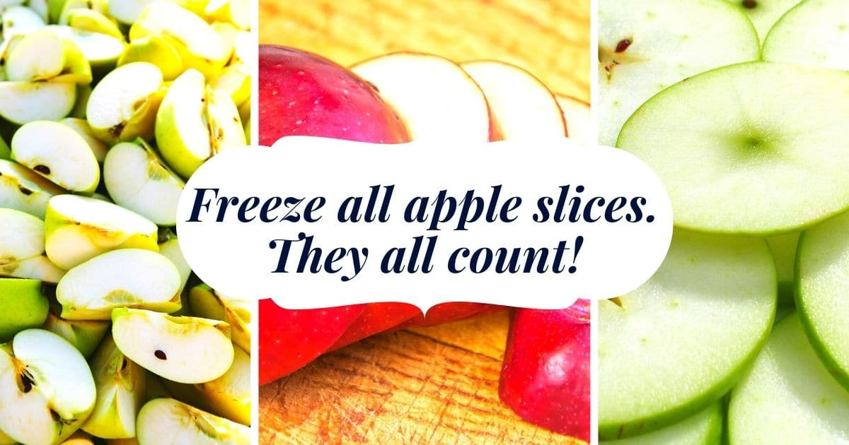 """A banner with apples sliced in different ways, and the words """"freeze all apple slices. They all count!"""""""