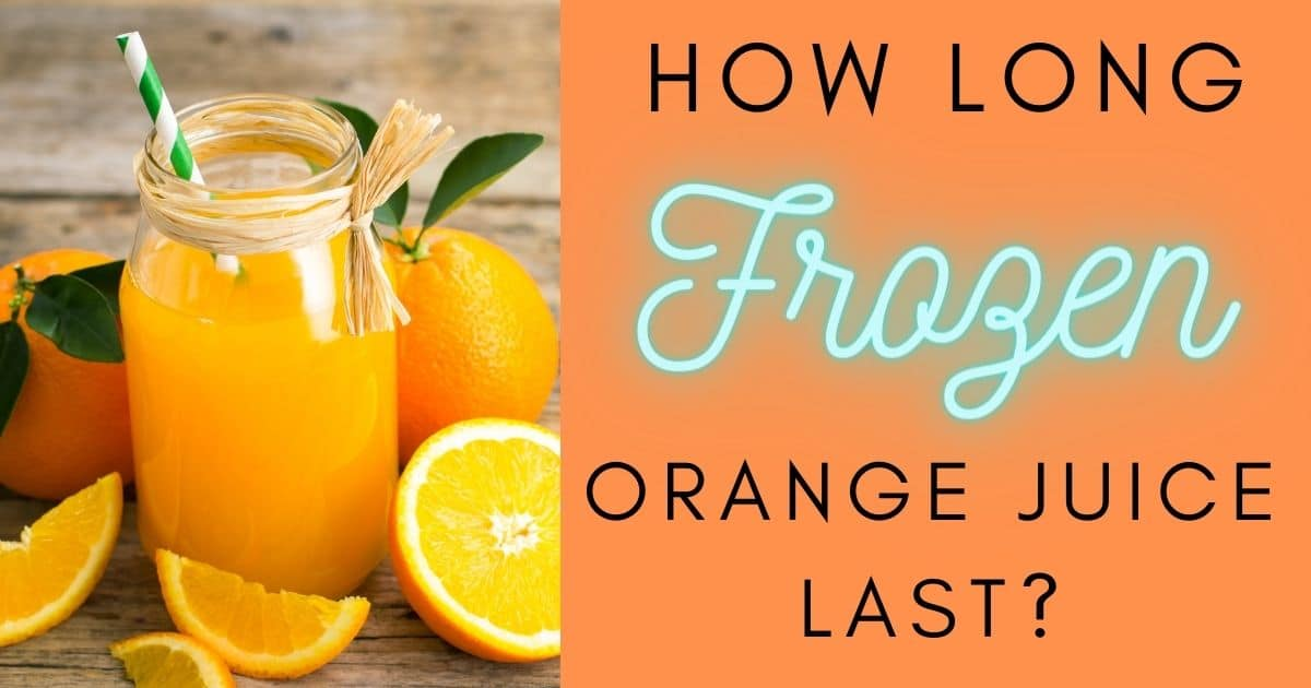 "A banner with the question ""how long frozen orange juice last?"""