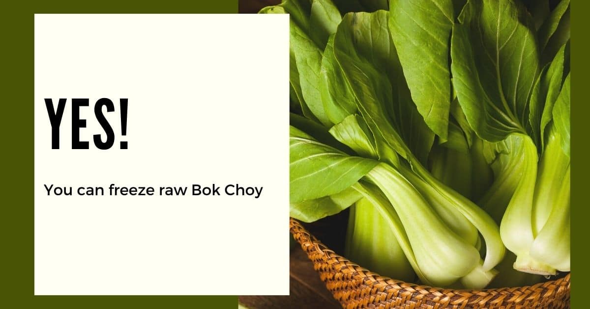 """A basket with green, crunchy bok choys and the words """"yes you can freeze raw bok choy"""