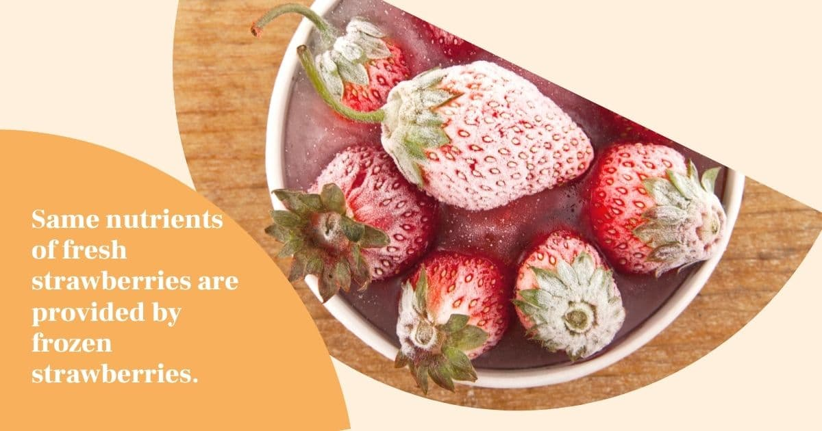 """A banner of frozen strawberries with the words """"same nutrients of fresh strawberries are provided by frozen strawberries"""""""