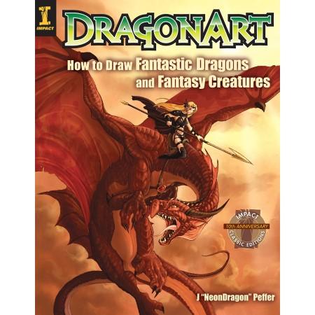 Dragonart—how to draw fantastic dragons and fantasy creatures