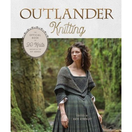 Outlander knitting—the official book of 20 knits inspired by the hit series